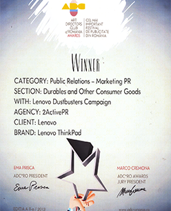 Pentru campania Lenovo Dustbusters, la categoria Public Relations - Marketing PR